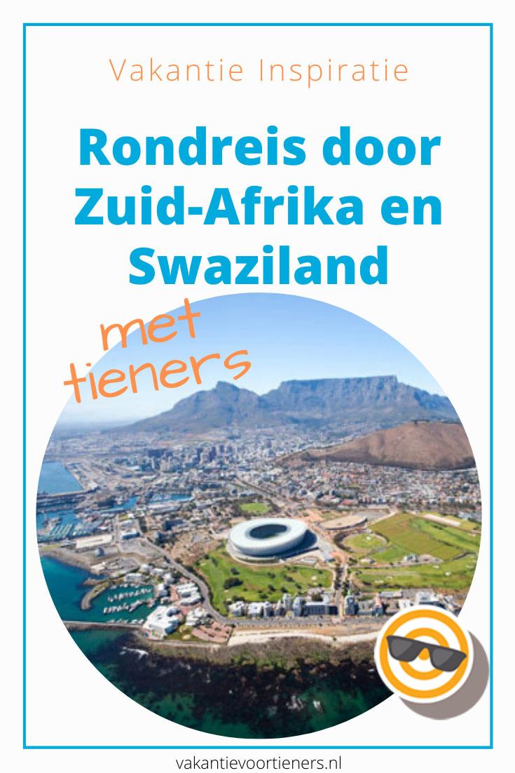 Rondreis door Zuid-Afrika en Swaziland met tieners en oudere kinderen