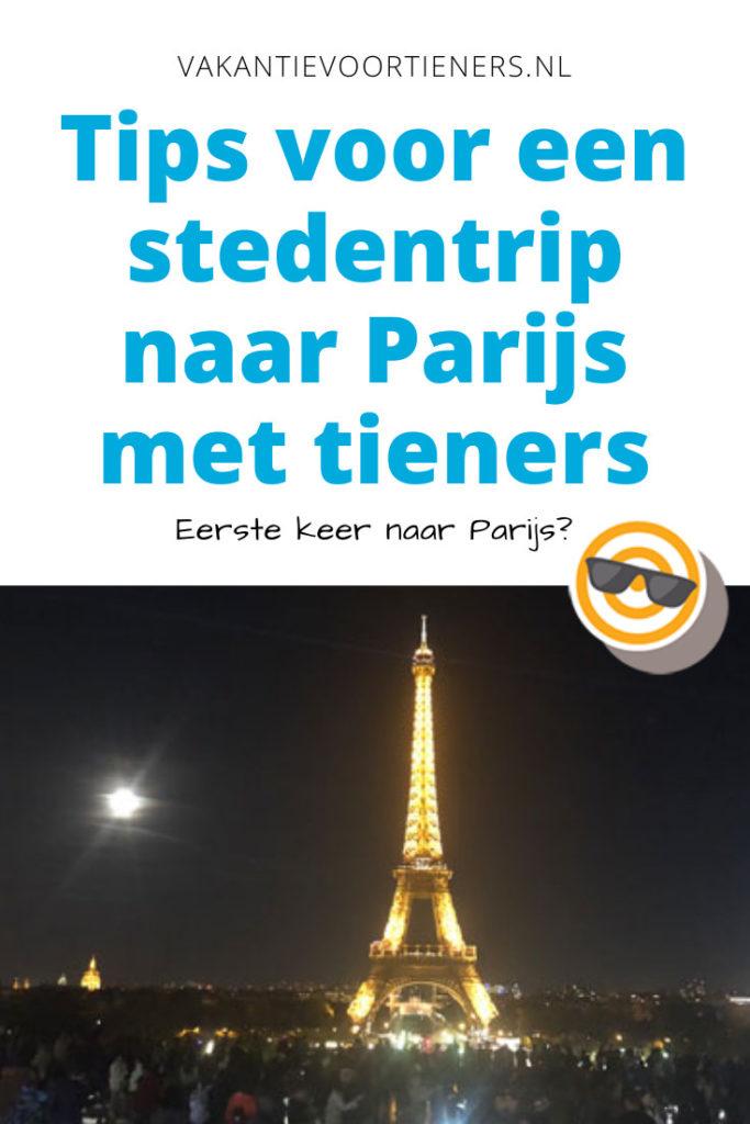 Tips voor een stedentrip naar Parijs met tieners